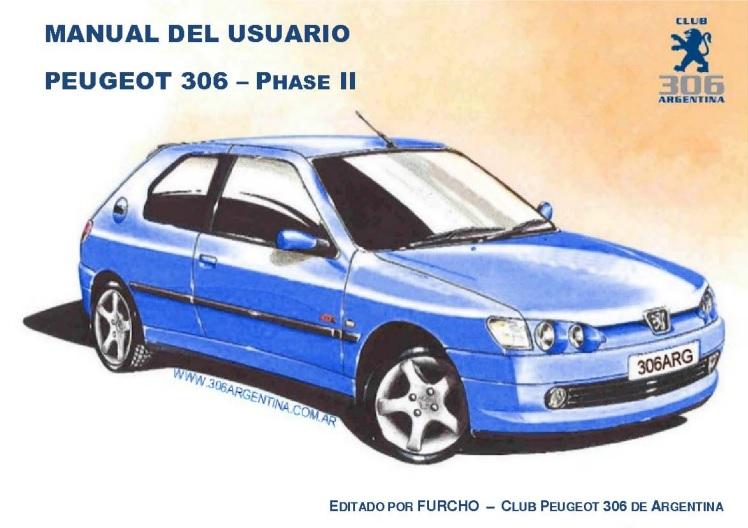 manual de taller peugeot 306 hdi open source user manual u2022 rh dramatic varieties com manual peugeot 306 xn 1998 manual peugeot 306 xn sedan